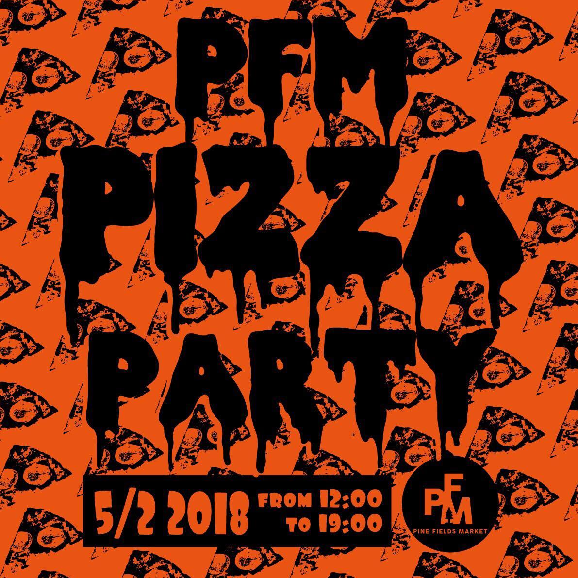 もちろんやりますPFM PIZZA PARTY!!! - GWの営業案内